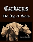 Cerberus: The Dog of Hades