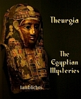 Theurgia - The Egyptian Mysteries