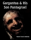 Gargantua and His Son Pantagruel (2 Volume Set)