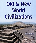 Old and New World Civilizations