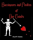 Buccaneers and Pirates of Our Coasts (Kindle Edition)