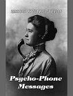 Psycho-Phone Messages (Extra Large Print Adobe PDF Edition)