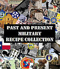 Military Recipe Collection: Past and Present