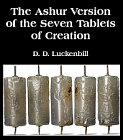 Ashur Version of the Seven Tablets of Creation