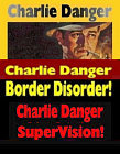 Charlie Danger Trilogy - 3 book special