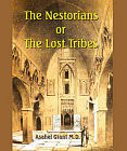 Nestorians : The Lost Tribes