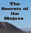 Secrets of the Mojave