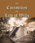 Curiosities and  Law of Wills