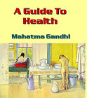 Guide To Health, A