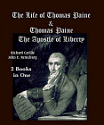 Life of Thomas Paine; Apostle of Liberty (2 Books 1 Volume)