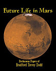 Future Life in Mars, Certainty of a