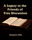 Legacy to the Friends of  Free Discussion