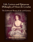 Life, Letters and Epicurean Philosophy of Ninon De L'enclos