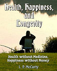 Health, Happiness, and Longevity