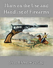 Hints on the Use and Handling of Firearms