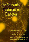 Starvation Treatment of Diabetes