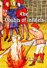 Doubts of Infidels