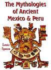 Mythologies of Ancient Mexico and Peru