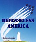 Defenseless America