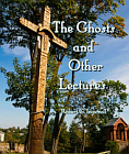 Ghosts and Other Lectures