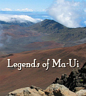 Legends of Ma-Ui