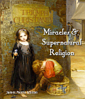 Miracles and Supernatural Religion