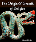 Origin and Growth of Religion