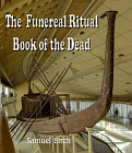 Funereal Ritual or Book of the Dead