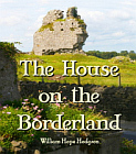 House on the Borderland