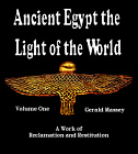 Ancient Egypt the Light of the World