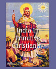 India In Primitive Christianity Reg. Edition