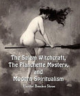 Salem Witchcraft, The Planchette Mystery, and Modern Spiritualism