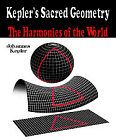Kepler's Sacred Geometry - The Harmonies of the World
