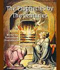 Prophecies by The Centuries