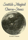 Scottish Magical Charm-Stones or Curing-Stones