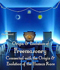 Origin and Evolution of Freemasonry Churchward