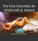 First Execution for Witchcraft in Ireland