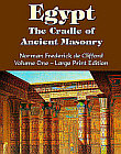 Egypt: The Cradle of Ancient Masonry (Large Print Edition)