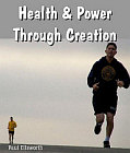 Health and Power Through Creation