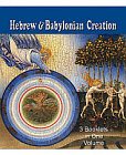 Hebrew and Babylonian Accounts of Creation