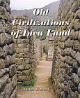 Old Civilizations of Inca Land