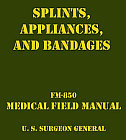 Splints, Appliances, and Bandages