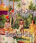 Lord's Song: Bhagavad-Gita