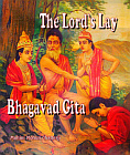 Lord's Lay: Bhagavad-Gita