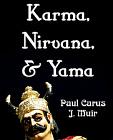 Karma, Nirvana, and Yama