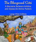 Divine Matters: Bhagavad-Gita (Large Print)