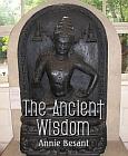 Ancient Wisdom (Besant Facsimile)
