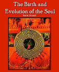 Birth and Evolution of the Soul
