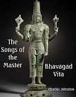 Songs of the Master: Bhavagad Gita