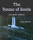 House of Souls (Facsimile Edition)